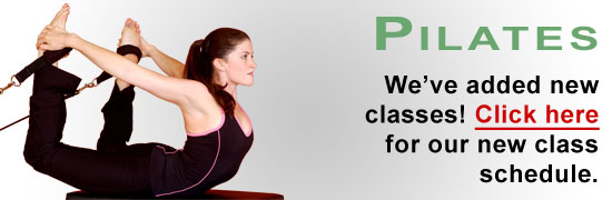 Click here for Pilates Class Schedule